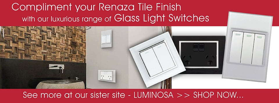 Luminosa Glass Light Switches | Renaza's sister site